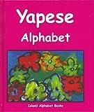 Yapese Alphabet (Island Alphabet Books)