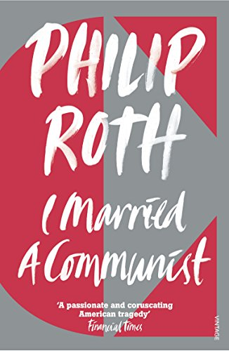 I Married A Communist (The American Trilogy, #2)