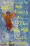 Days and Nights of Love and War (0745317227) by Eduardo Galeano