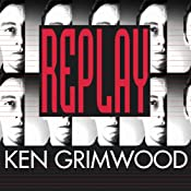 Replay | [Ken Grimwood]
