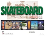 Skateboard Retrospective: A Collector...