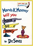 Marvin K. Mooney Will You Please Go Now (Beginner Books) (000171161X) by Seuss, Dr.