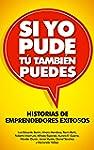 Si Yo Pude, Tu tambi�n puedes: Histor...