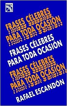 Frases célebres para toda ocasión (Spanish) Paperback – January 1