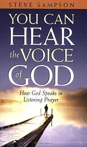You Can Hear the Voice of God: