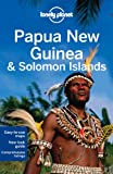 img - for Lonely Planet Papua New Guinea & Solomon Islands (Travel Guide) book / textbook / text book