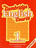 img - for The Cambridge English Course 1 Practice book with key (Bk. 1) book / textbook / text book
