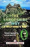 The Shropshire Way - and Wild Edric's Way (Midlands)