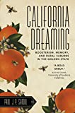 California Dreaming: Boosterism, Memory, and Rural Suburbs in the Golden State (Rural Studies)
