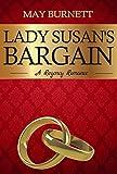 Lady Susan's Bargain: A Regency Romance (Winthrop Trilogy Book 1)