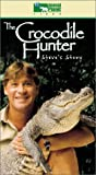 The Crocodile Hunter - Steve's Story [VHS]