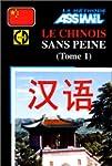 Le Chinois sans Peine - Tome 1 ; Livr...