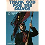 Thank God for the Salvos: The Salvation Army in Australia 1880 to 1980