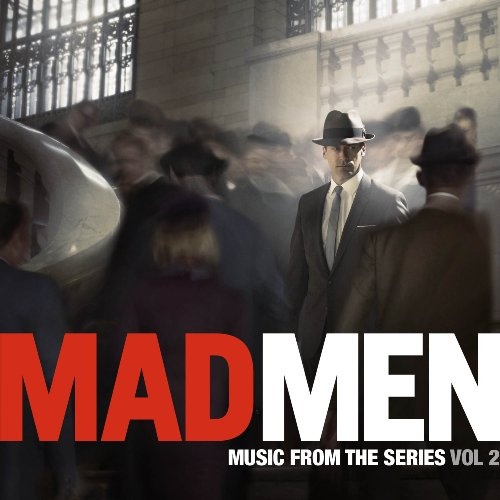 Music From The Series Vol. 2 by Mad Men: Music from the Series, Peter, Paul and Mary, BaWashington & the Plants and David Carbonara