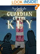 Guardian of the Key (A children's book for ages 8, 9, 10, 11, 12)