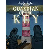 Guardian of the Key (A children's book for ages 8, 9, 10, 11, 12)by Angela Taylor