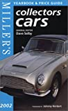 Miller's: Collectors Cars: Yearbook and Price Guide 2002 (Miller's Collectors Cars Price Guide) (1840004401) by Selby, Dave