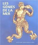 echange, troc Marjolaine Mourot, Mario Bélan, Collectif - Les génies de la mer : Chefs-d'oeuvre de la sculpture navale du Musée national de la Marine à Paris