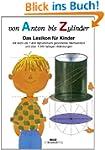 Von Anton bis Zylinder: Das Lexikon f...