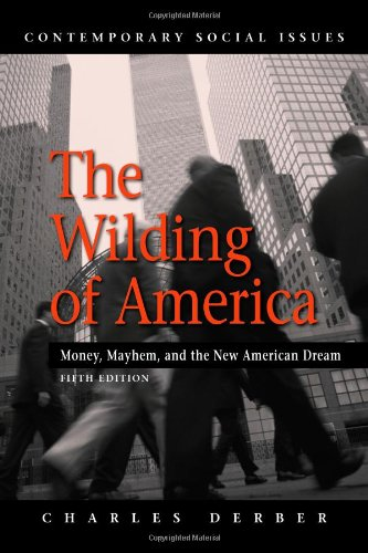 The Wilding of America (Contemporary Social Issues)