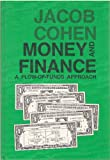 Money and Finance: A Flow-Of-Funds Approach (081381166X) by Cohen, Jacob