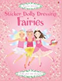 Leonie Pratt Fairies (Usborne Sticker Fashion) (Sticker Dolly Dressing)