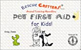 Pet First Aid for Kids!