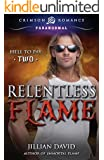 Relentless Flame (Hell to Pay)