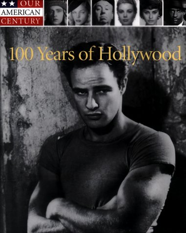 100 Years of Hollywood (Our American Century)