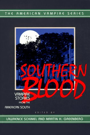Southern Blood: Vampire Stories from the American South (American Vampire Series)