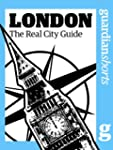 London: The real city guide (Guardian...