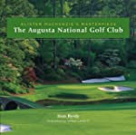 The Augusta National Golf Club: Alist...