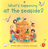 What's Happening At the Seaside? (0794512909) by Amery, Heather