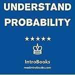 Understand Probability    IntroBooks