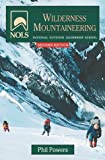 NOLS Wilderness Mountaineering, 2nd Edition