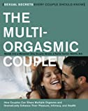 The Multi-Orgasmic Couple: Sexual Secrets Every Couple Should Know (0062516140) by Chia, Mantak