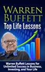 Warren Buffett Top Life Lessons: Warr...