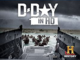 D-Day in HD Season 1 [HD]