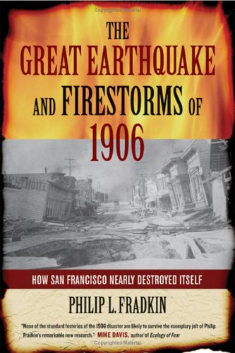 Cover:  The Great Earthquake and Firestorms of 1906