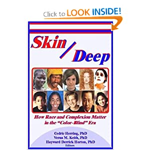 Skin Deep: How Race and Complexion Matter in the