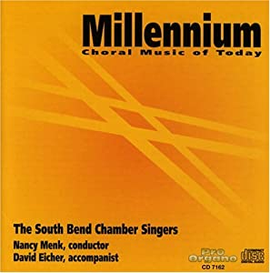 Millennium: Choral Music of Today