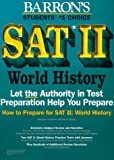 img - for How to Prepare for Sat II: World History (Barron's Sat Subject Test World History) book / textbook / text book