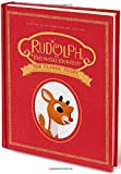img - for Rudolph the Red-Nosed Reindeer: The Classic Story: Deluxe 50th-Anniversary Edition book / textbook / text book