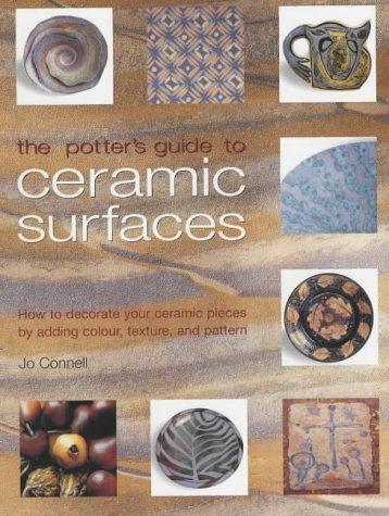 the-potters-guide-to-ceramic-surfaces-a-practical-directory-of-ceramic-surface-decoration-techniques