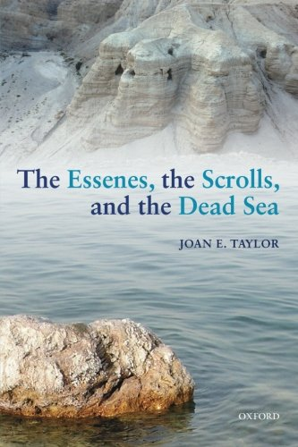 The Essenes, the Scrolls, and the Dead Sea