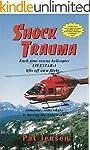 Shock Trauma: Each time rescue helico...