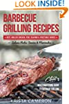 Barbecue Grilling Recipes: Cooking Ch...
