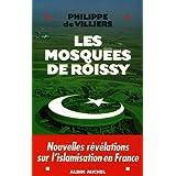 Les mosqu�es de Roissypar Philippe de Villiers