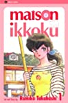 Maison Ikkoku: Volume 1 (2nd edition)