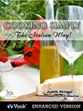 Cooking Simply: The Italian Way!
